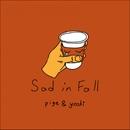 Sad in Fall (feat. yoshi)/pige