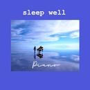 sleep well PIANO ~安眠リラクゼーションα波BGM~/Relax Time
