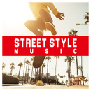 STREET STYLE MUSIC/Various Artists