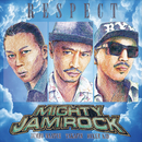 RESPECT/MIGHTY JAM ROCK