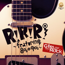 R!×R!×R! ~featuring 80's-90's~/Girl sings Boy's Rock