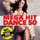 MEGA HIT DANCE 50 ~WINTER 2018 ~/Various Artists