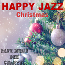 HAPPY JAZZ Christmas/Cafe Music BGM channel