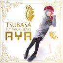 TSUBASA ~fly your heart~/Aya