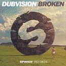 Broken/DubVision