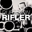 Rifler/DubVision
