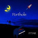 Porthole/ITTAR