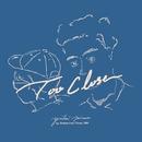 Too Close (feat. Shohey from THREE1989)/yuhei miura