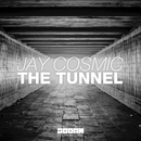 The Tunnel/Jay Cosmic