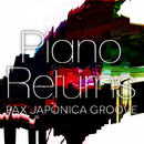 Piano Returns/PAX JAPONICA GROOVE