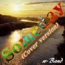 Someday (Cover version)/w-Band