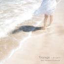 Voyage ~夢の途中~ - ヒーリング・ジャズ・ピアノ -/桃瀬茉莉