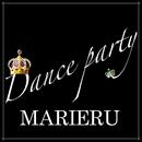 Dance party/MARIERU