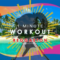 1 Minute Workout (Reggaeton version)