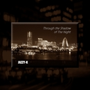 Through the Shadow of The Night/JAZZY-K