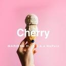 Cherry (feat. IR a.k.a NoPain)/MARIERU