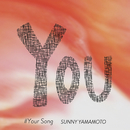 Your Song/SUNNY YAMAMOTO