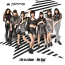 Life is a Game / My Soul (Gekiヤver.)/Pimm's