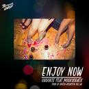 Enjoy Now (feat. MOOKOOBAEK)/CHUCKIE