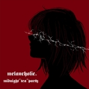 "melancholic./midnight""tea""party"