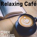 Relaxing Café/BGM channel