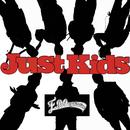 Just Kids/E.P.O