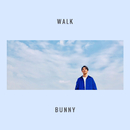 WALK/BUNNY
