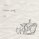 Forever Young / Cry/Freebee