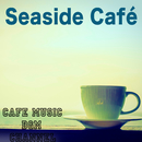Seaside Café/Cafe Music BGM channel