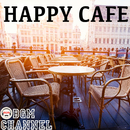 HAPPY CAFE/BGM channel