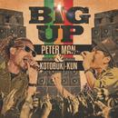 BIG UP (feat. 寿君)/PETER MAN