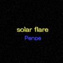 solar flare/ぺんぺ