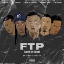 FTP ~Spirit Of Street~ (feat. G.O.D.H.O.S)/BIGizMAFIA