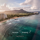 HONEY meets ISLAND CAFE -Hawaiian Dreaming 2-/Various Artists