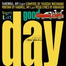 Good Day/FAREWELL, MY L.u.v
