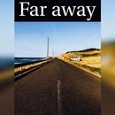 Far Away/リュウ