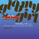 gloomy girl/FAREWELL, MY L.u.v