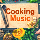 Cooking Music/Cafe Music BGM channel