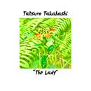 The Lady (feat. Ito-musen)/高橋タツロウ