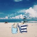 Late Summer/TAKU