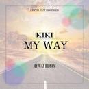 MY WAY/KIKI