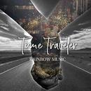 Time Traveler/RAINBOW MUSIC