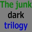The junk dark trilogy/The junk guitar boy