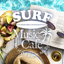 Surf Music Cafe ~Best of Chill Acoustic Hula Style~/Cafe lounge resort