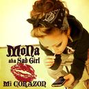 Mi CORAZON/MoNa a.k.a. Sad Girl
