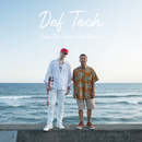 Catch The Wave (Dub Remix)/Def Tech