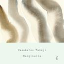Marginalia #6/高木正勝