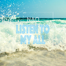 Listen to my all/NAO