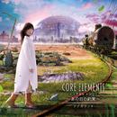 Core Elements ~あの日の約束~/ナナカラット
