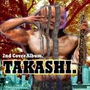 TAKASHI./TAKASHI